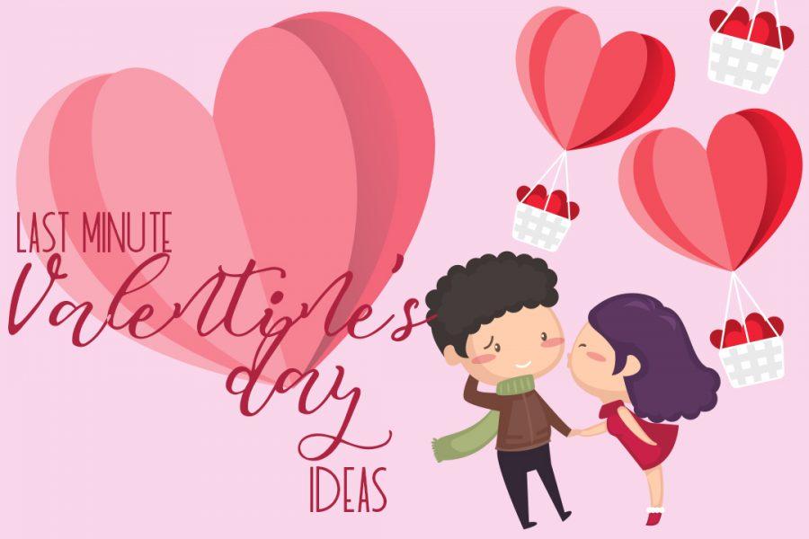 Last Minute Valentine's Day ideas