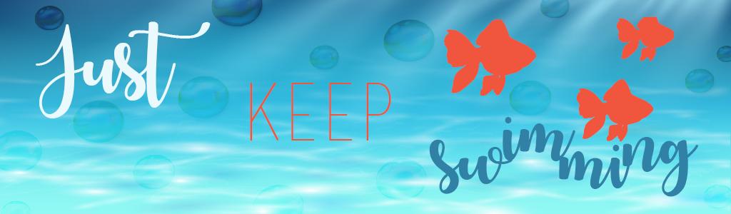 just keep swimming column