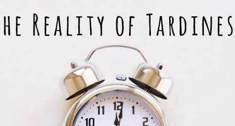 The reality of tardiness