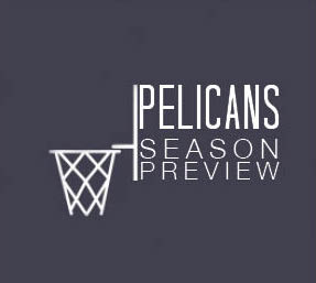 Why you should care about Pelicans basketball this year