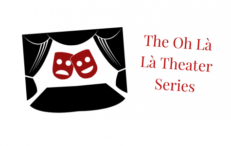 The Oh Là Là Theater Series and how it helps get the community on campus